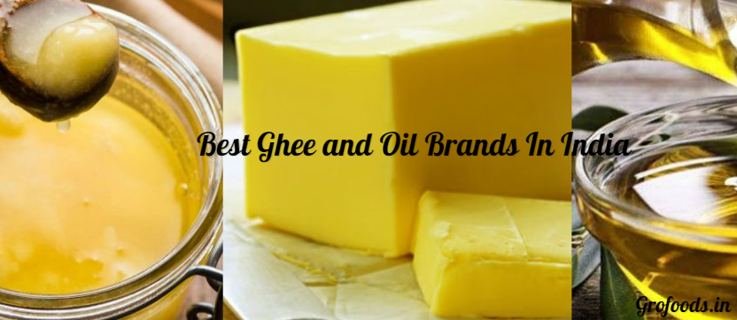 Best Oils and Ghee Brands In India