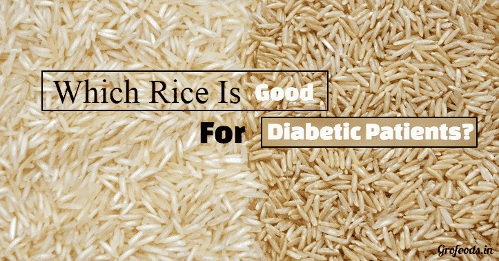 Which Rice Is Good For Diabetic Patients